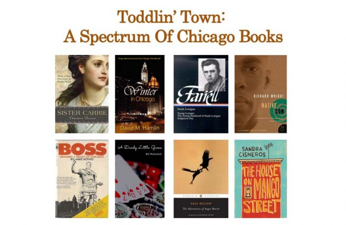 Toddlin' Town:  A Spectrum Of Chicago Books
