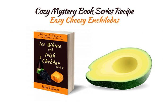 Cozy Mystery Book Series Recipe: Easy Cheesy Enchiladas