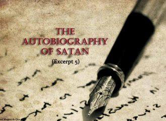 The Autobiography Of Satan (Excerpt 5)