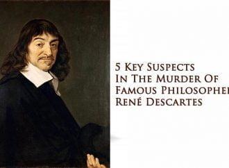 5 Key Suspects In The Murder Of Famous Philosopher René Descartes