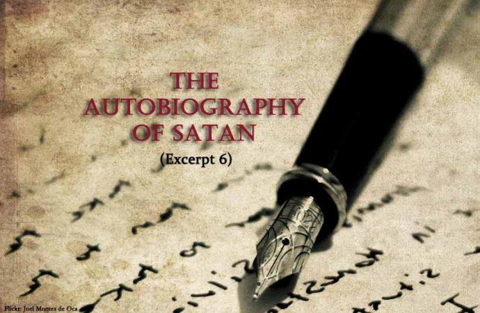 The Autobiography Of Satan (Excerpt 6)