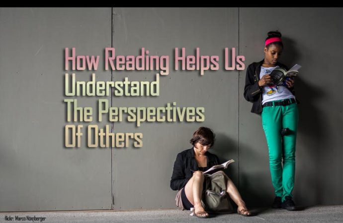 How Reading Helps Us Understand The Perspectives Of Others
