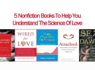 5 Nonfiction Books To Help You Understand The Science Of Love