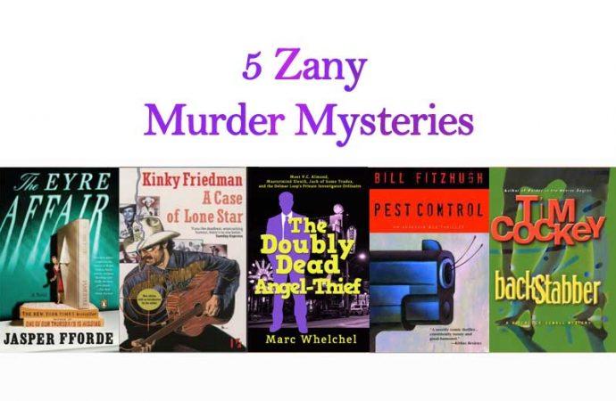 5 Zany Murder Mysteries