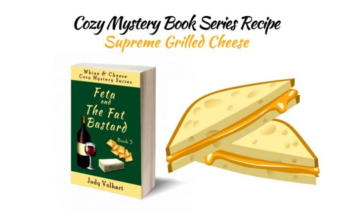 Cozy Mystery Book Series Recipe: Supreme Grilled Cheese