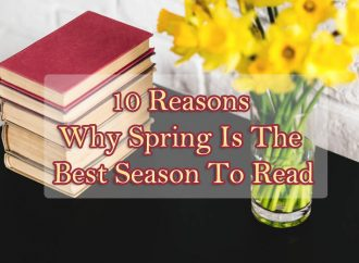10 Reasons Why Spring Is The Best Season To Read