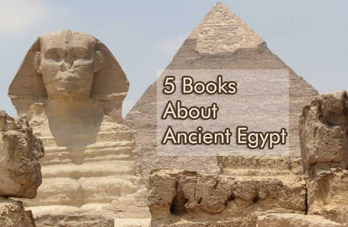 5 Books About Ancient Egypt