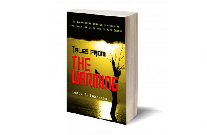 Review: Tales From The Warming: Near-Future Stories Examine Human Impact Of Climate Crisis
