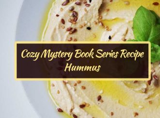 Cozy Mystery Book Series Recipe: Hummus