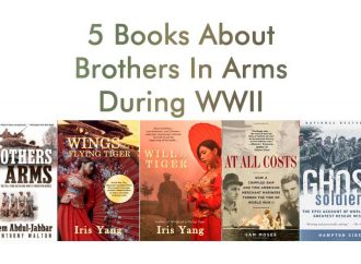 5 Books About Brothers In Arms During WWII