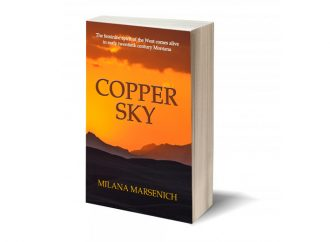 Review: Copper Sky: Two Women Struggle For Their Independence In An Early 20th Century Mining Town