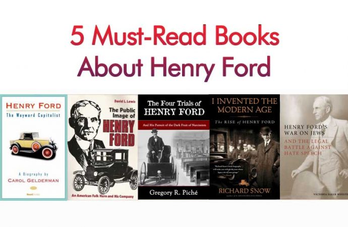 5 Must-Read Books About Henry Ford