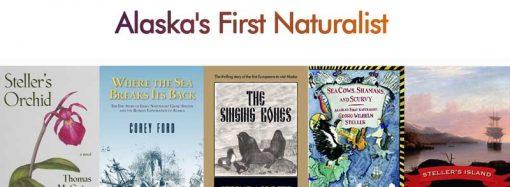 5 Must-Read Books About Alaska's First Naturalist