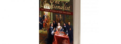 Review: The Irrationalist: An Historical Murder Mystery Asks Who Killed René Descartes