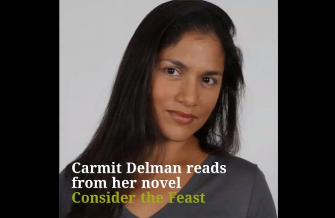 Carmit Delman Reads From Her New Novel Consider The Feast (Video)