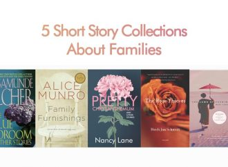 5 Short Story Collections About Families