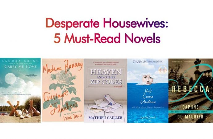 Desperate Housewives: 5 Must-Read Novels