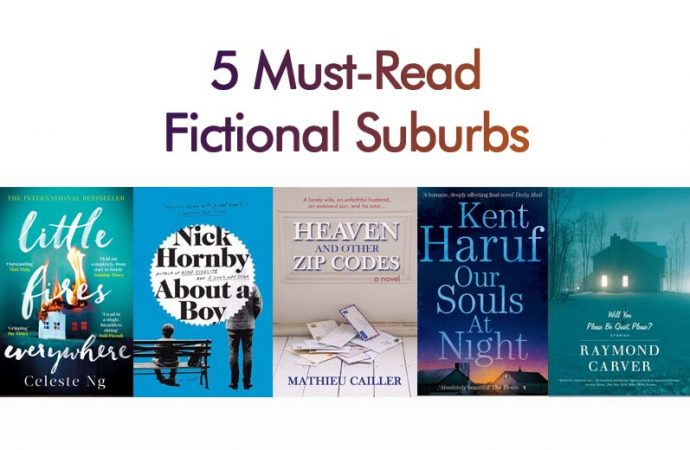 5 Must-Read Fictional Suburbs
