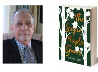 Interview With John E. Espy, Author Of The Sugar Maple Grove