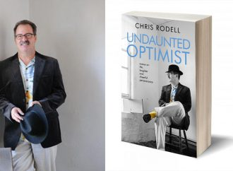 Interview With Chris Rodell, Author Of Undaunted Optimist