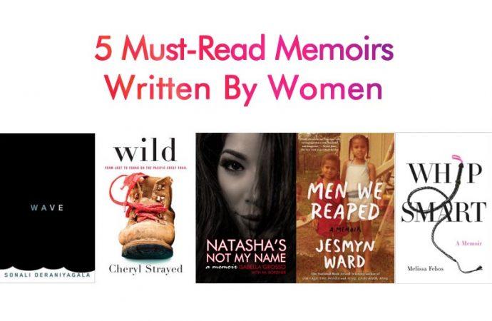 5 Must-Read Memoirs Written By Women