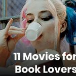 11 Movies For Book Lovers