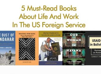 5 Must-Read Books About Life And Work In The US Foreign Service