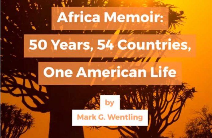 Africa Memoir By Mark G. Wentling | Official Book Trailer