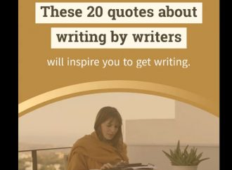 20 Of The Best Quotes About Writing By Writers