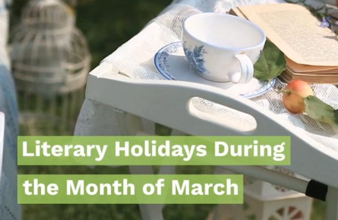 Literary Holidays During The Month Of March