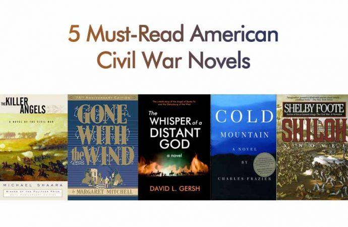5 Must-Read American Civil War Novels