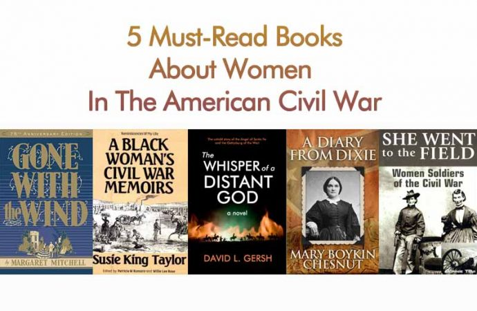 5 Must-Read Books About Women In The American Civil War